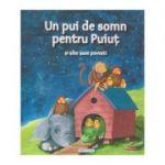 Un pui de somn pentru Puiut si alte sase povestiri ( Editura: Girasol ISBN 978-606-527-786-3 )