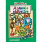 Sa invatam... Animale salbatice, carte de colorat ( Editura: Roxel ISBN 978-606-753-068-1 )