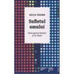 Sufletul omului ( Editura: Trei, Autor: Erich Fromm ISBN 978-606-40-0271-6 )