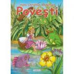 Povesti Hans Christian Andersen ( Editura: Flamingo, Autor: Hans Christian Andersen ISBN 978-973-7949-00-5 )