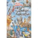 Arta gandirii creative( Editura: Vellant, Autor: Rod Judkins ISBN 978-606-980-012-6 )