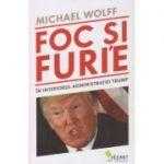 Foc si Furie ( Editura: Vellant, Autor: Michael Wolf ISBN 9786069800348 )