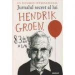 Jurnalul secret al lui Hendrick Groen ( Editura: Art, Autor: Hendrick Groen ISBN 978-606-710-540-7 )