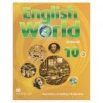 English World 10 Workbook ( Editura: Macmillan, Autori: Mary Bowen, Liz Hocking&Wendy Wren, ISBN 978-0-230-44134-7 )