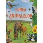 Lumea animalelor(Editura: Flamingo ISBN 978-606-8555-28-7 )