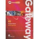 Gateway B2 Student's Book Plus Gateway online( Editura: Macmillan, Autor: David Spencer, ISBN 9780230417618 )