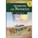 Secretul lui Nefertiti(Editura: Girasol, Autor: Maria Maneru ISBN 9786065259591 )