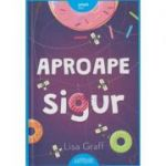Aproape sigur(Editura: Art, Autor: Lisa Graff ISBN 978-606-788-305-3)