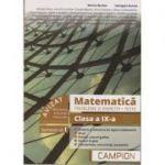 Matematica. Probleme si exercitii. Teste. Clasa a IX-a Semestrul I, Profilul tehnic AVIZAT MEN 2018 ( Editura: Campion, Autori: Marius Burtea, Georgeta Burtea ISBN 978-606-8952-15-4 )