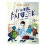 Domnul Papuzek ( Editura: Art Grup Educational, Autor: Cornel Vlaiconi ISBN 978-606-788-382-4 )