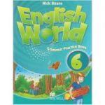 English World 6 Grammar Practice Book (Editura: Macmillan, Autor: Nick Beare ISBN 9780230032095 )