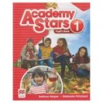 Academy Stars 1 Pupil's Book (Editura: Macmillan, Autor(i): Kathryn Harper, Gabrielle Pritchard ISBN 9780230490956)
