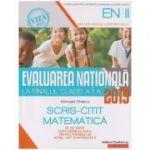 Evaluarea Nationala la finalul clasei a II a 2019 / Scris-citit, Matematica ( Editura: Paralela 45, Autor: Manuela Dinescu ISBN 9789734727841 )