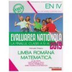 Evaluarea nationala la finalul clasei a IV-a 2019 Limba Romana, Matematica (Editura: Paralela 45, Autor: Manuela Dinescu ISBN 978-973-47-2785-8 )