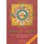 Koka Shastra: Un tratat medieval indian fundamental despre arta amorului ( Editura: Ganesha Publishing House ISBN 978-606-8742-03-8 )