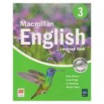 Macmillan English 3 Language Book ( Editura: Macmillan, Autor(i): Mary Bowen, Louis Fidge, Liz Hocking, Wendy Wren ISBN 978-1-405-01369-7 )
