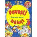 Povesti ilustrate pentru baieti ( Editura: Flamingo Junior ISBN 9786068555270 )