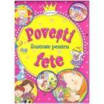 Povesti ilustrate pentru fete ( Editura: Flamingo Junior ISBN 978-606-8555-26-3 )