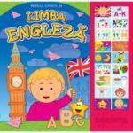 Primele cuvinte in limba engleza. Carte cu sunete ( Editura: Dorinta ISBN 9789975143271)