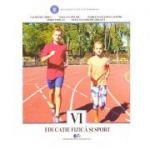 Educatie fizica si sport clasa a VI a (Editura: Didactica si Pedagogica, Autori: Laurentiu Oprea, Vera-Ana Pislaru ISBN 978-606-31-0702-3 )