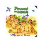 Povesti cu animale. Tigrisorul Timmi (Editura: Flamingo GD ISBN 978-606-713114-7 )