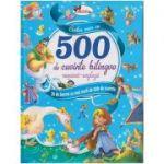 Cartea mea cu 500 de cuvinte bilingve romana-engleza. 28 de basme cu mai mult de 500 de cuvinte ( Editura: Aramis ISBN 978-606-706-439-1 )