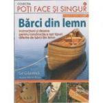 Barci din lemn. 8 tipare in marime naturala ( Editura: MAST, Autor: Gil Gilpatrick )