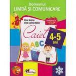 Caiet Domeniul Limba si comunicare 4-5 ani (Editura: Aramis, Autor(i): Alice Nichita, Alina Carmen Bozon ISBN 978-606-706-243-4 )