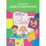 Caiet Domeniul Limba si comunicare 5-6 ani (Editura: Aramis, Autor(i): Alice Nichita, Alina Carmen Bozon ISBN 978-606-706-246-5 )