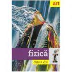 Fizica clasa a VI-a ( Editura: Art Grup editorial, Autori: Corina Dobrescu, Victor Stoica, Florin Macesaru, Ion Bararu ISBN 978-606-003-107-9)