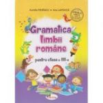 Gramatica limbii romane pentru clasa a III -a ( Editura: Aramis, Autor: Aurelia Fierascu, Ana Lapovita ISBN 9786060090571 )
