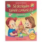 Sa dezlegam tainele comunicarii clasa a II-a semestru II, L2A2 ( A) ( Editura: Carminis, Autor: Carmen Iordachescu ISBN 978-973-123-369-7 )