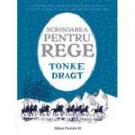 Scrisoare pentru rege ( Editura: Paralela 45, Autor: Tonke Dragt ISBN 978-973-47-2839-8 )
