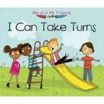 I Can Take Turns (Me and My Friends) ( Editura: Outlet - carte limba engleza, Autor: Daniel Nunn ISBN 9781406281644 )