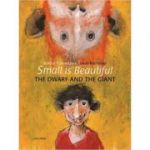 Small is Beautiful - The Dwarf and The Giant ( Editura: Outlet - carte limba engleza, Autor: Werner Thuswaldner ISBN 9789881595409 )