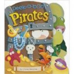Peek-a-Boo Pirates ( Editura: Outlet - carte limba engleza, Autor: Charles Reasaner ISBN 978-1-782-02272-5 )