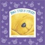 Big Ted's Tired ( Editura: Outlet - carte limba engleza, Autor: Mike Jolley ISBN 9781848777590 )