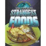 The World's Strangest Foods (Library of Weird) ( Editura: Outlet - carte limba engleza, Autor: Alicia Z. Klepeis ISBN 9781406292039 )