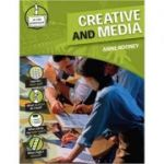 Creative and Media (In the Workplace) ( Editura: Outlet - carte limba engleza, Autor: Anne Rooney ISBN 978-0-2375-4012-8 )