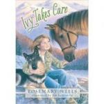 Ivy Takes Care ( Editura: Outlet - carte limba engleza, Autor: Rosemary Wells ISBN 9780763653521 )