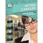 Retail (In the Workplace) ( Editura: Outlet - carte limba engleza, Autori: Najoud Ensaff and Anne Rooney ISBN 978-0-2375-4016-6 )