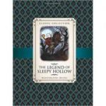 The Legend of Sleepy Hollow (Classic Collection)( Editura: Outlet - carte limba engleza, Autor: Washington Irving ISBN 9781781716342 )