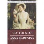 Anna Karenina ( Editura: Cartex, Autor: Lev Tolstoi ISBN 978-973-104-817-8)