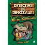 Detectivii de dinozauri in padurea amazoniana. Cartea intai ( Editura: Curtea Veche, Autor: Stephanie Baudet ISBN: 978-606-44-0194-6)