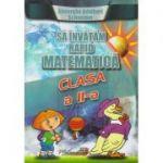 Sa invatam rapid matematica pentru clasa a II-a(Editura: Hyperion, Autor: Gheorghe Adalbert Schneider ISBN 978-606-589-024-4)