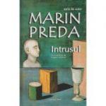 Intrusul ( Editura: Cartex, Autor: Marin Preda ISBN 978-973-7883-60-5 )