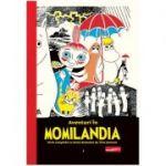 Aventuri în Momilandia #1 ( Editura: Art Grup Editorial, Autor: Tove Jansson ISBN 978-606-788-519-4)