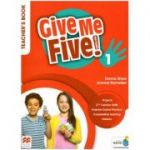 Give Me Five! 1 Teacher's Book ( Editura: Macmillan Education, Autori: Donna Shaw, Joanne Ramsden ISBN 9781380024886 )