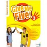 Give Me Five! 3 Teacher's Book ( Editura: Macmillan Education, Autori: Donna Shaw, Joanne Ramsden ISBN 9781380024985 )