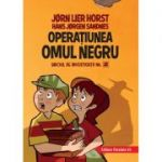 Biroul de investigatii nr 2. Operatiunea Omul Negru ( Editura: Paralela 45, Autori: Horst Jørn Lier, Sandnes Hans Jørgen ISBN 9789734729104 )